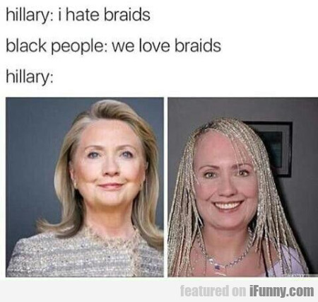 Hilary I Hate Braids
