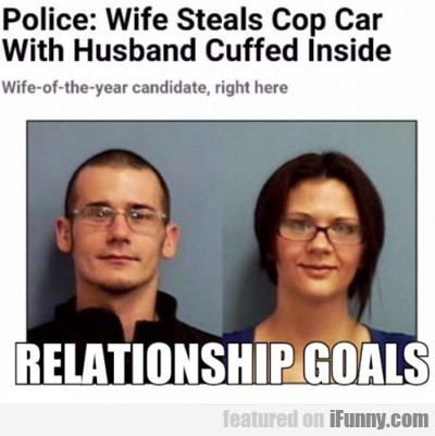 Police: Wife Steals Cop Car...