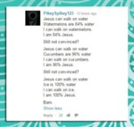 Jesus Can Walk On Water...