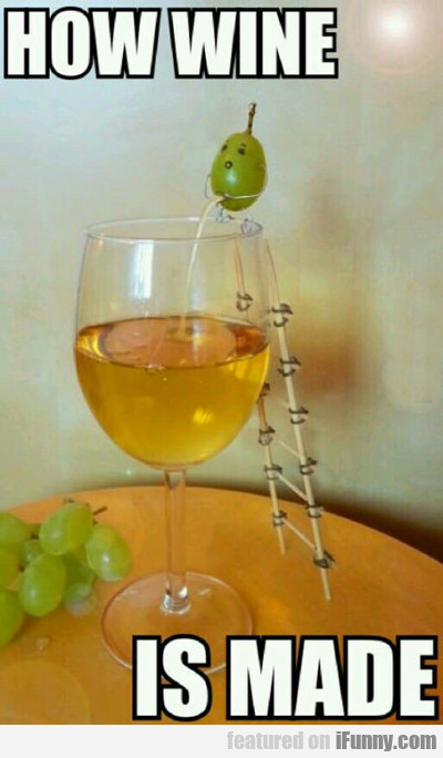 How Wine Is Made...