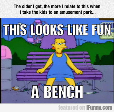 The Older I Get, The More I Relate To This When...