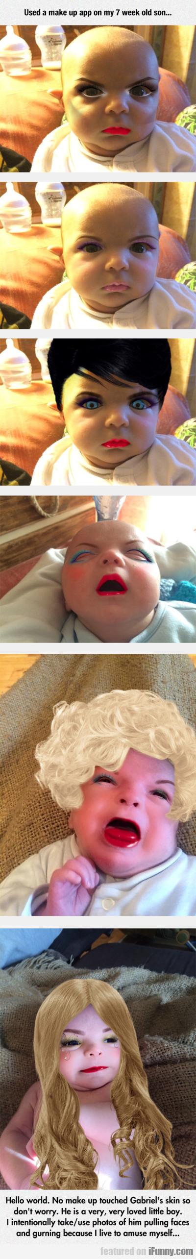 Used A Make Up App On My 7 Week Old Son