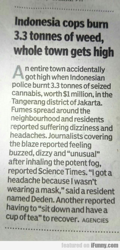 Indonesia Cops Burn 3.3 Tonnes Of Weed...