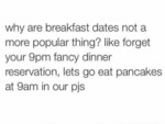 Why Are Breafast Dates Not A More Popular Thng
