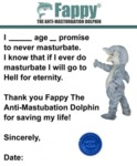 Fappy, The Anit-masturbation Dolphin...