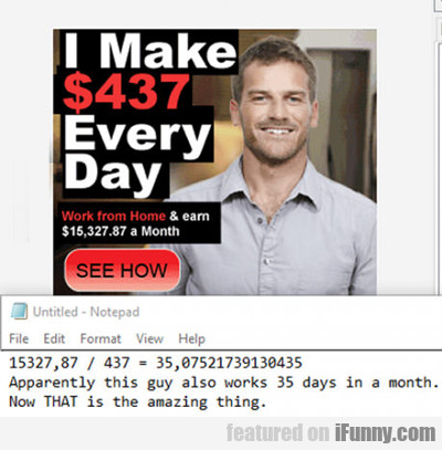 I Make $437 Every Day...