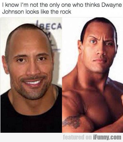i know i'm not the only one who thinks Dwayne....