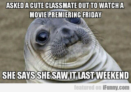 Asked A Cute Classmate Out To See A Movie...