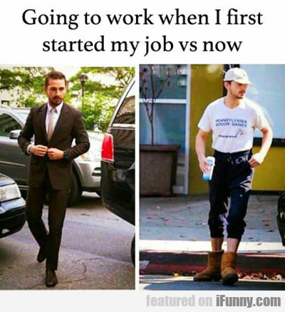 Going To Work When I First Started My Job...