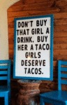 Don't Buy That Girl A Drink...