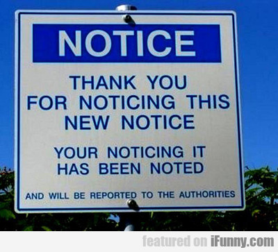Notice: Thank You For Noticing This New Notice...