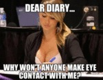 Dear Diary: Why Won't Anyone Make Eye Contact...