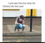 I Just Saw This Boy Drop His Doritos