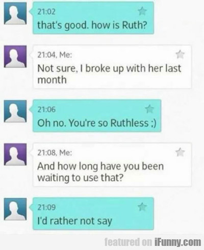That's Good, How Is Ruth?