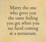 Marry The One Who Gives You The Same Feeling...