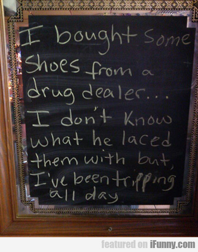 I Bought Some Shoes...