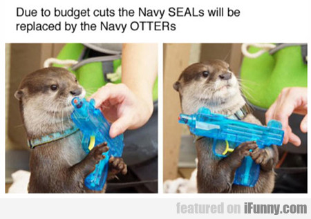 Due To Budget Cuts...