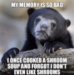 My Memory Is So Bad...