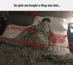 So Glad We Bought A Kingsize Bed...