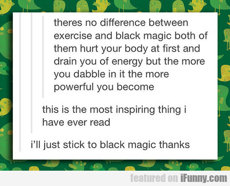 There's No Difference Between Exercise And Black M