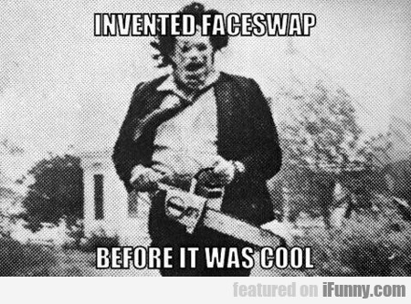 invented faceswap...