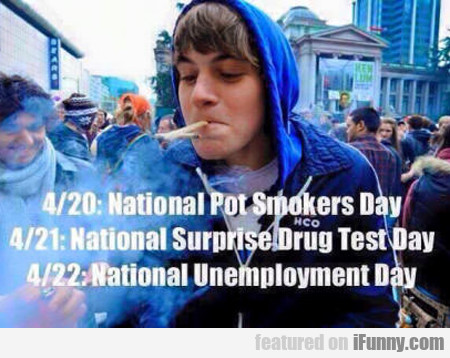 4/20: National Pot Smokers Day...