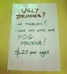 Have An Ugly Drummer?