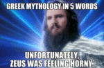 Greek Mythology In Five Words...