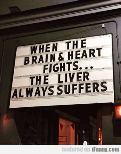 When The Brain And Heart Fight...