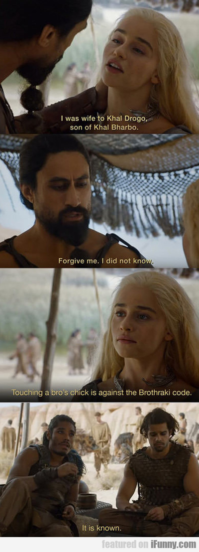 I Was Wife To Khal Drogo...