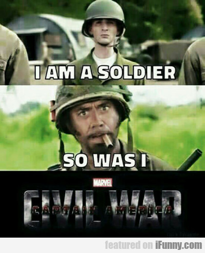 I Am A Soldier...