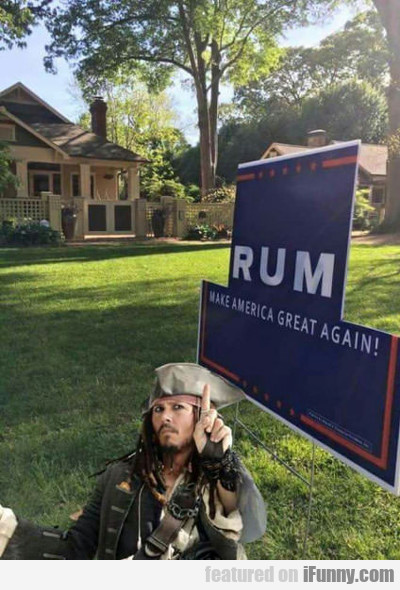 Rum, Make America Great Again...