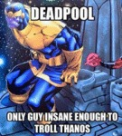 Deadpool Is The Only Guy...