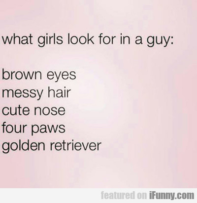 What Girls Look For In A Guy...