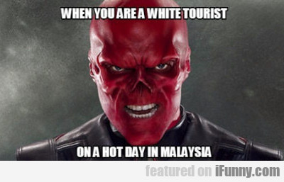 When You Are A White Tourist...
