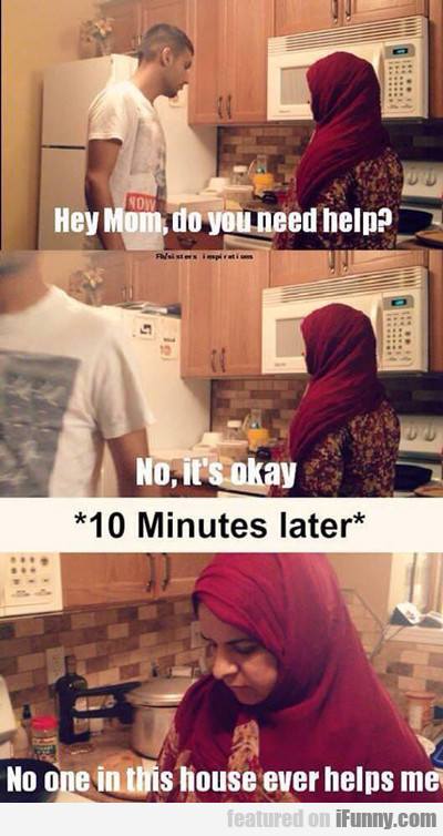 Hey Mom, Do You Need Help?