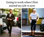 Going To Work When I First Started My Job Vs Now