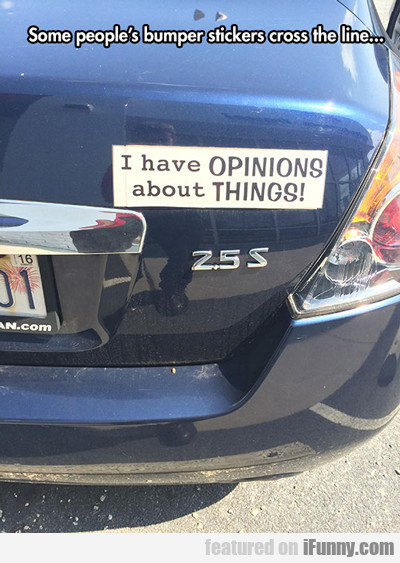 Some People's Bumper Stickers Cross The Line...