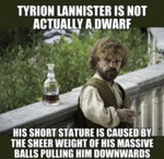 Tyrion Lannister Is Not Actually A Dwarf...