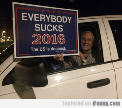 Everybody Sucks 2016...
