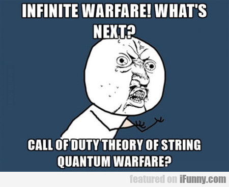 Infinite Warfare? What's Next?