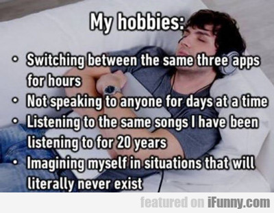 My Hobbies...