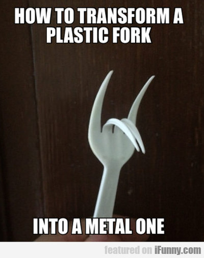 How To Transform A Plastic Fork...