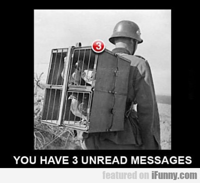 You Have Three Unread Messages...
