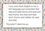 If You Ever Think English Is Not A Sh*t Language