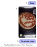 Guys, Pepe-roni Pizza...