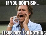 If You Don't Sin...