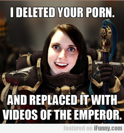 I Deleted Your Porn