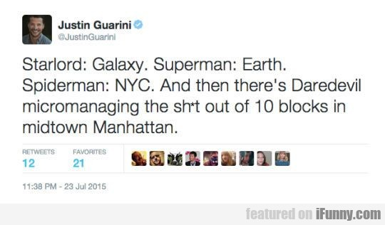 Starlord: Galaxy. Superman: Earth