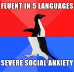 Fluent In Five Languages...